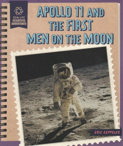 Apollo 11 and the First Men on the Moon (Book)   San Mateo