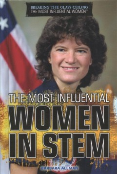 The Most Influential Women in STEM