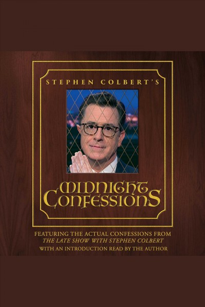 Cover image for Stephen Colbert's Midnight Confessions