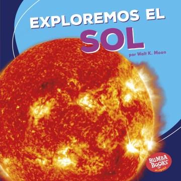 Exploremos el sol