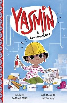 Yasmin la constuctora