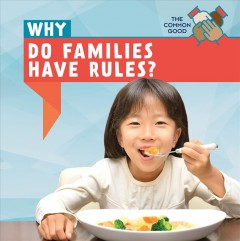 Why Do Families Have Rules?