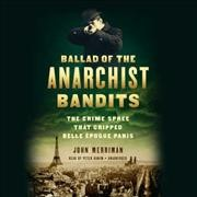 Ballad of the Anarchist Bandits