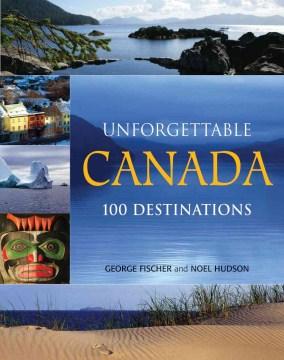 Unforgettable Canada
