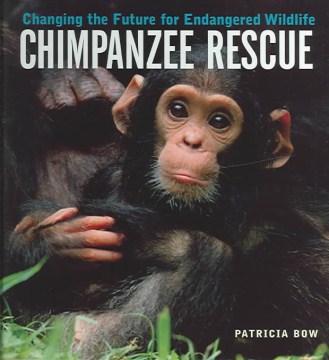 Chimpanzee Rescue
