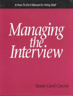 Managing the Interview