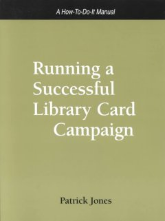 Running A Successful Library Card Campaign
