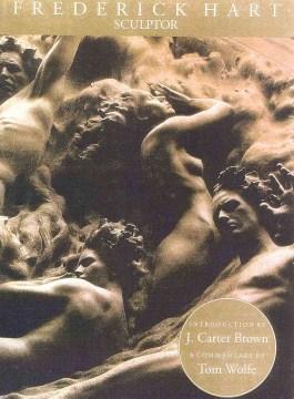 Frederick Hart: Sculptor