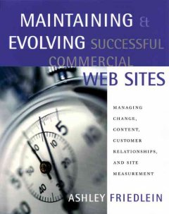 Maintaining & Evolving Successful Commercial Web Sites