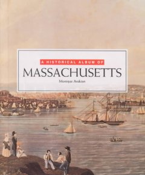 A Historical Album of Massachusetts