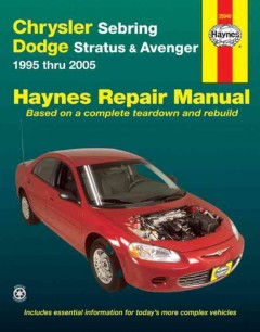 Chrysler Sebring, Dodge Stratus & Avenger Automotive Repair Manual