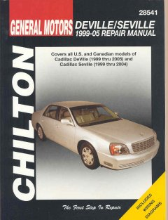 Chilton's General Motors Deville/Seville 1999-05 Repair Manual