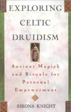 Exploring Celtic Druidism