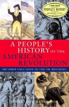 A People's History of the American Revolution