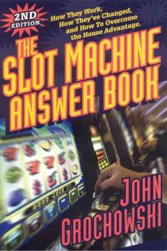 The Slot Machine Answer Book