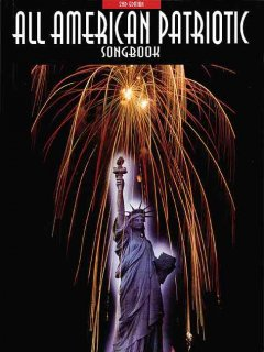 All American Patriotic Songbook
