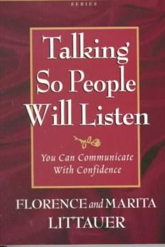 Talking So People Will Listen