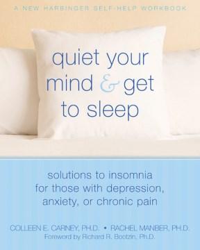 Quiet your Mind & Get to Sleep