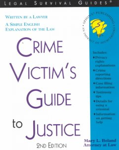 Crime Victims' Guide to Justice