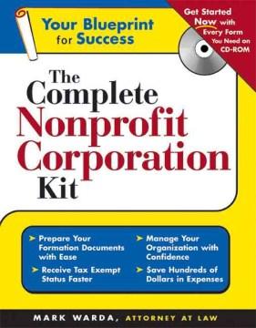 The Complete Nonprofit Corporation Kit