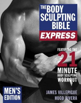 The Body Sculpting Bible Express