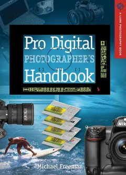 Pro Digital Photographer's Handbook