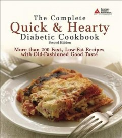 The Complete Quick & Hearty Diabetic Cookbook