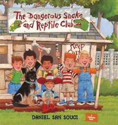 The Dangerous Snake and Reptile Club