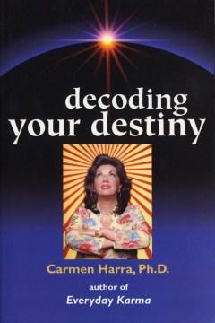 Decoding your Destiny