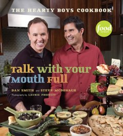 Talk With your Mouth Full