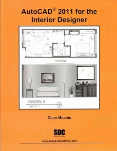 AUTOCAD 2011 FOR THE INTERIOR DESIGNER