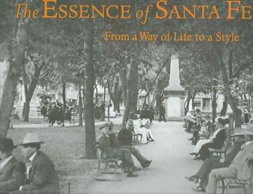 The Essence of Santa Fe