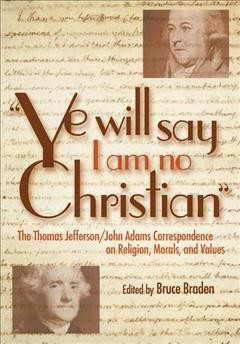 Ye Will Say I Am No Christian