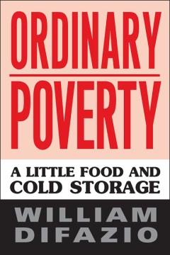 Ordinary Poverty