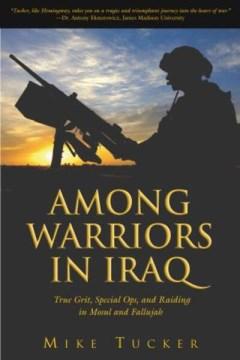 Among Warriors in Iraq