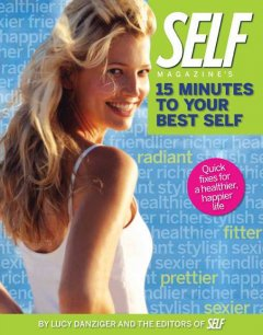 Self Magazine's 15 Minutes to your Best Self