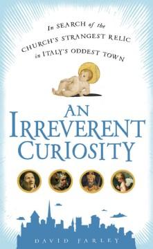 An Irreverent Curiosity