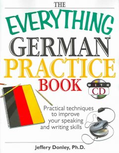 The Everything German Practice Book
