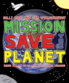 Mission, Save the Planet