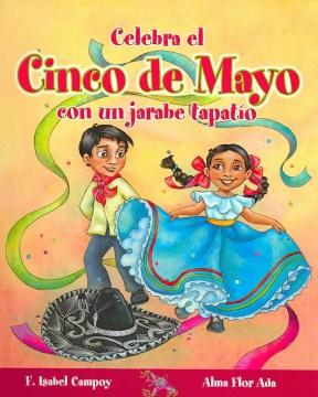 Celebra el Cinco de Mayo con un jarabe tapatío