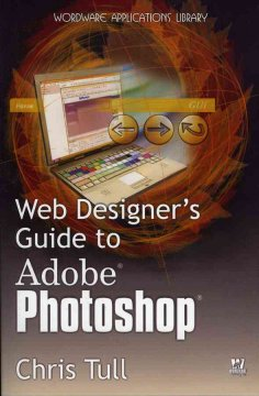 Web Designer's Guide to Adobe Photoshop