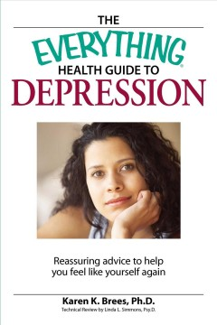 The Everything Health Guide to Depression