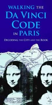 Walking the Da Vinci Code in Paris