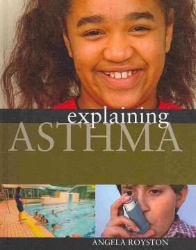 Explaining Asthma