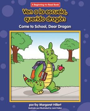 Ven a la escuela, querido dragón