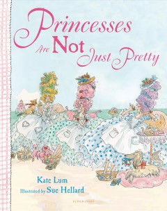 Princesses Are Not Just Pretty