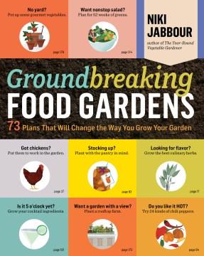 Groundbreaking Food Gardens