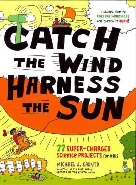 Catch the Wind, Harness the Sun