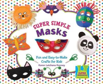 Super Simple Masks