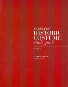 SURVEY OF HISTORIC COSTUME, 5TH ED (STUDY GUIDE)